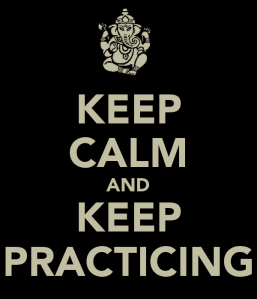 keep-calm-and-keep-practicing-2